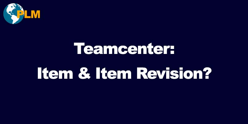 teamcenter item revision
