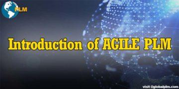 Introduction of AGILE PLM