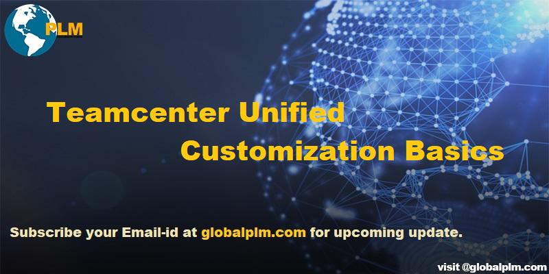 Teamcenter Customization Basics